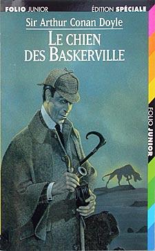 Le chien des Baskerville, de Sir Arthur Conan Doyle (1901-1902 pour l'édition originale en anglais, 1905 pour la traductionfrançaise)