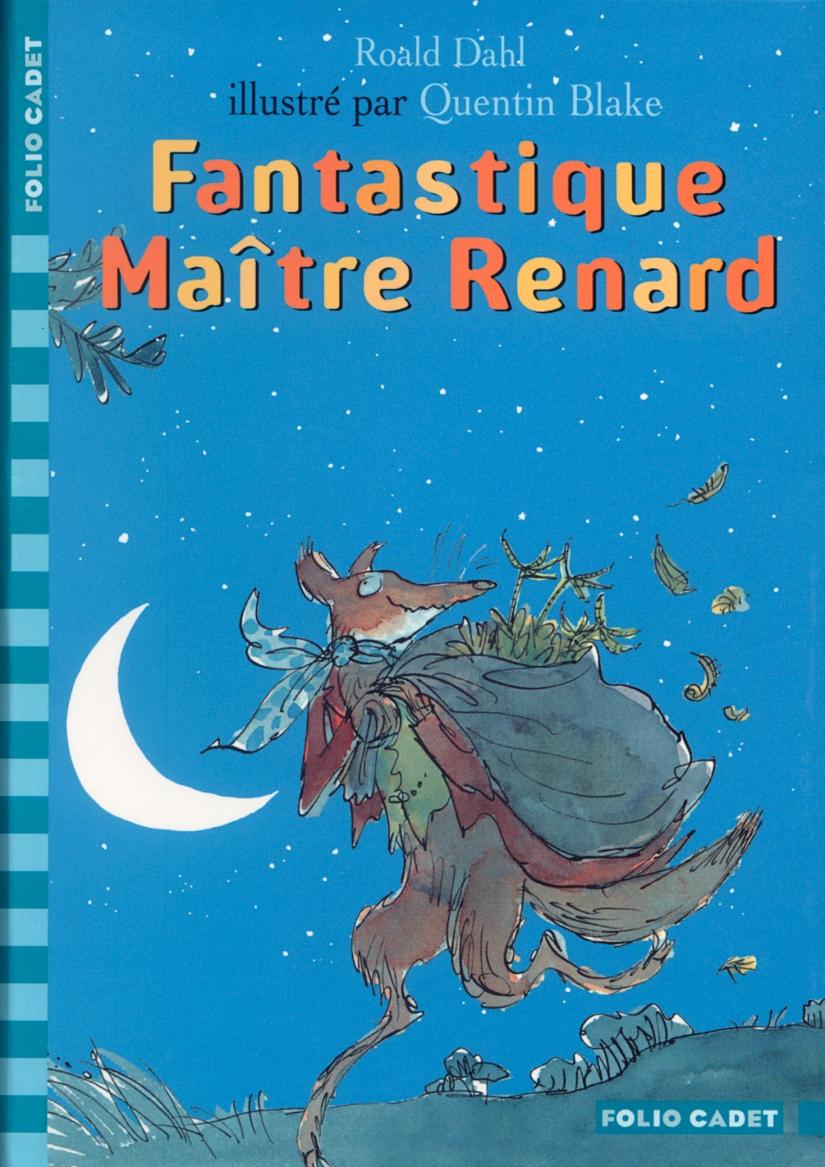 Fantastique Maître Renard, de Roald Dahl (1970 pour l'édition originale enanglais)