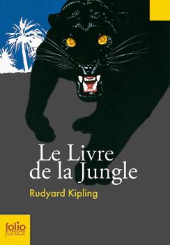 Le livre de la jungle, de Rudyard Kipling (1884 pour la version originale en anglais, 1899 pour la première traductionfrançaise)
