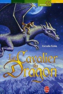 Le cavalier du dragon, de Cornelia Funke (1997 pour l'édition originale en allemand, 2005 pour la traductionfrançaise)